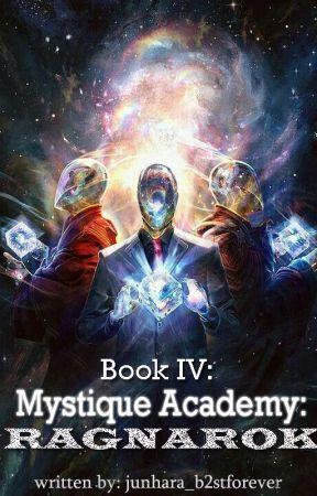 Mystique Academy 4: Ragnarok by junhara_b2stforever