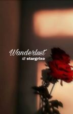 Wanderlust [ editing ] by stargrlxo