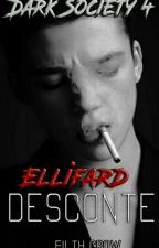 Dark Society 4- Ellifard Desconte by FilthCrows