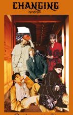 CHANGING by byoneforyou