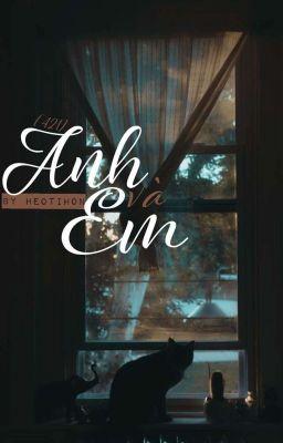 [421] Anh Và Em