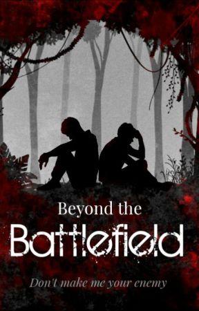 Beyond the Battlefield by romane665