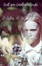 L'alpha et la sorcière by CarolineHilinski