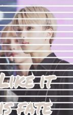 Like it is fate - Nct Jisung x Reader by Marie_ges