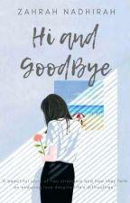 Hi and GoodBye by bungacantikku