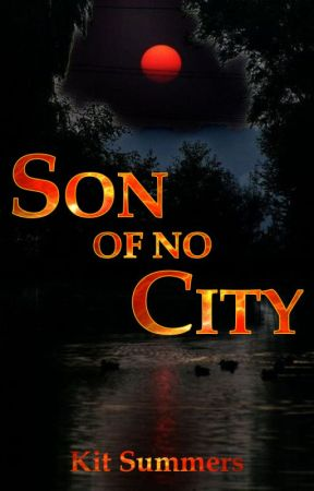 Son of No City by MaeveShawler