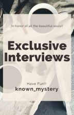 [ Exclusive Interviews ]  by known_mystery