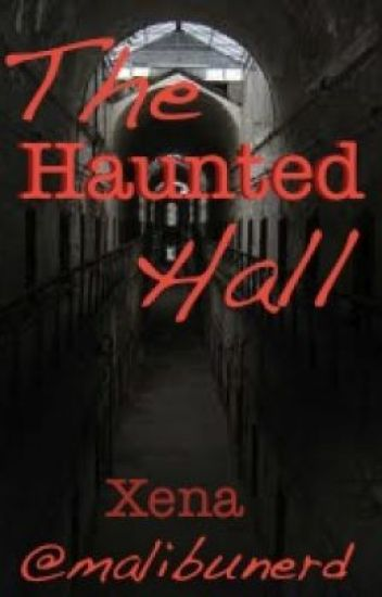 The Haunted Hall