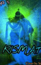Kismat by Itz_Priya