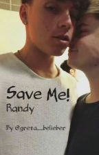 Save Me! RoadTrip Randy FF// Deutsch by greta__belieber