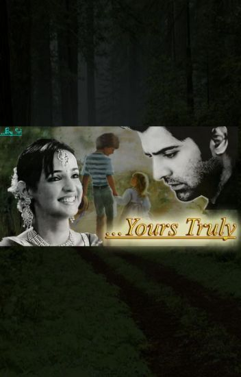 yours truly completed sri ssv wattpad