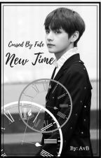 New Time (Cursed By Fate) Taehyung x Reader by SummerLoveAvB