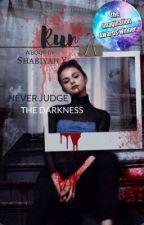 Run: Never Judge The Darkness by ShabiyahY