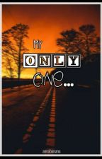 My Only One (Jessica Margarett & Deanna ) by annabanana_111