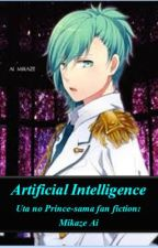 Artificial Intelligence (Ai Mikaze Fan Fiction) by SimplyKuudere