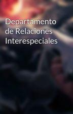 Departamento de Relaciones Interespeciales by ProfesorAbeto