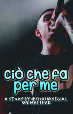 Ciò che fa per me || Madman by sickindiegirl