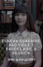 Duncan Quagmire and Violet Baudelaire: A Reunion  by geminilake02