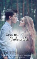 Eres mi salvación. by 19HERMANAS14