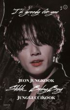 ♣Shhhh....BabyBoy♣ [Jeon JungKook] by GucciBabyGurll