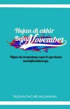 Hujan di Akhir Bulan November by Fanfm_