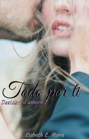 Todo por ti by GirlOfLyrics