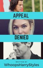 Appeal Denied by WhoopsHarryStyles