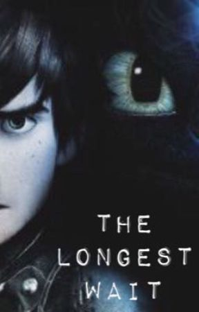 The Longest Wait [Hiccup X Reader] - It's Not What It Looks