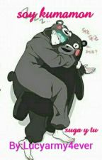 soy kumamon (suga y tu)  by Lucyarmy4ever
