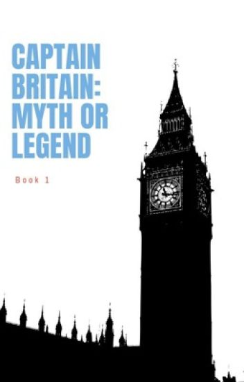 [1] Captain Britain, Myth or Legend