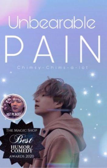 Unbearable Pain || Min Yoongi