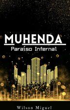 Muhenda - A Colônia by WilsonMiguelyulou
