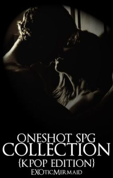 OneShot SPG Collection {KPOP Edition}