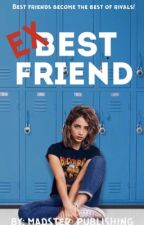 Ex-Best Friend  by Madster_Publishing