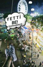 YETTİ BE! by saturndelisi18