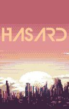 HASARD by Nexiou