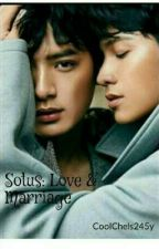 Sotus: Love and Marriage by CoolChels245y