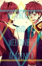 Witchcraft and Weirdness Academia (Adopted from Dreams_Senpai) by xGravityFallerx