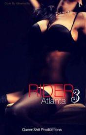 Rider 3 : ATLANTA (august alsina) by QVEEN_B33