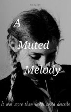 A Muted Melody by Books_By_Coffee