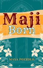 Maji Born by WolfishTendencies