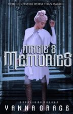 Magic's Memories by Ellowyne