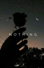 Nothing by Smol_Music