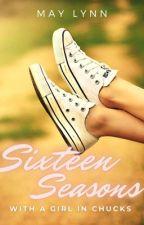 16 Seasons with a Broken Girl in Chucks by Sheerio1621