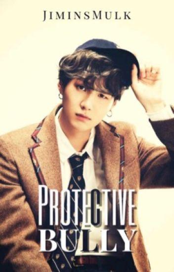 Protective Bully~                                       (Min Yoongi X Reader)