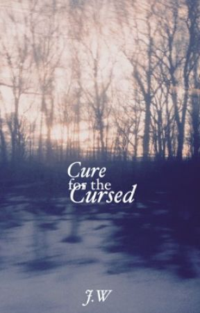 Cure For The Cursed by jill_waltham