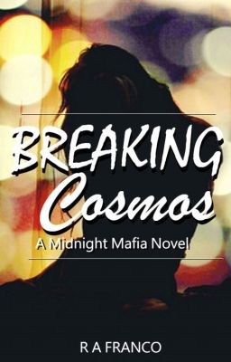 Breaking Cosmos - A Midnight Mafia Novel