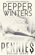 Pennies (Série Dollar) Part.1 - Pepper Winters by importthetitle