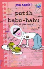 Putih Babu-babu by Neny Saputri by PenerbitHarfeey