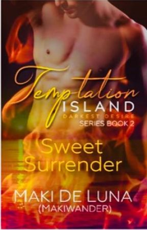 Temptation Island 2: Sweet Surrender COMPLETE by makiwander